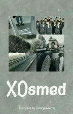 Xosmed ; EXO ✔ by avengemeens