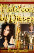 Trato con los Dioses by FabyGarcia4