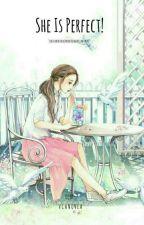 She Is Perfect! by Vcanovea