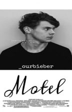 Motel™✔ by _ourbieber