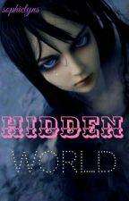 Hidden world (pausado) by SophieLyns