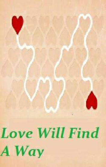 Sandhir FF- Love Will Find A Way