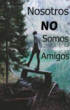 Nosotros No Somos Amigos (Chandler Riggs Y Tu) Terminada by Anachtajaz22