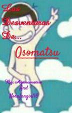 Las Desventuras De Osomatsu by Ayanomatsu_Matsuno