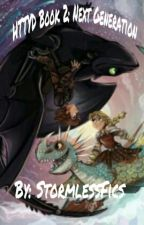 HTTYD Book 2: Next Generation  by StormlessFics