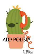 ALO POLISIA  by yourebeatiful