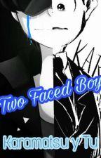 Two Faced Boy [ Karamatsu Y Tu ] by MoekoKagami