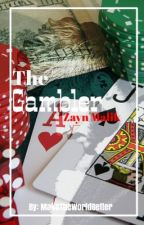 The Gambler [z.m] by maketheworldbetter_