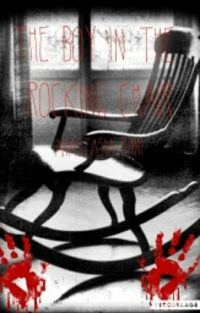 The Boy In The Rocking Chair by anglecantwrite