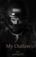 My Outlaw by perthgirl29