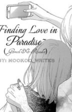 Finding Love in Paradise (Garroth X Reader) by MooKoo_Writes