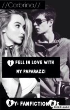 I FELL IN LOVE WITH MY PAPARAZZI   //corbrina// by fanfictionBK