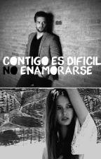 Contigo Es Dificil No Enamorarse [TERMINADA] by SolangeDalSanto
