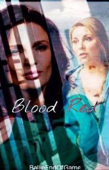 Blood Red (Ballie Fanfiction)