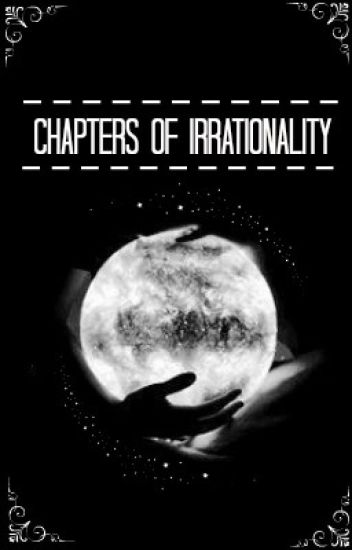 Chapters of Irrationality