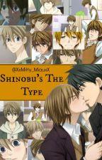 Shinobu's The Type by XxMitty_MiauxX