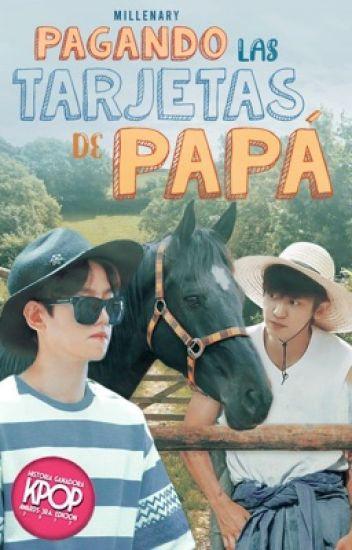 Pagando las tarjetas de papá • || ChanBaek ||