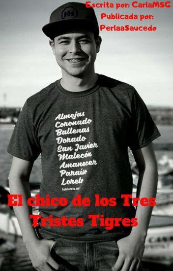 """""""El Chico De Los Tres Tristes Tigres""""(Erick Ibarra)"""