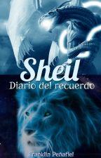 """""""Sheil"""": Diario del recuerdo by FranklinPeafiel"""