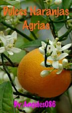 Dulces Naranjas Agrias by Angeles086