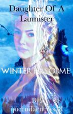 Daughter of a Lannister |game of thrones| by queendaenerys28