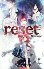 Reset [ D . L ]© by --OtakuGirl--