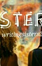 Sisters by writingsisters2016