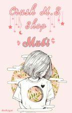 Crush m.s  Shop by _MoUn_