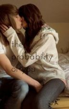 The Probability of You by sinking-gravyboat