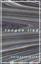 tongue tied by hazydreaming