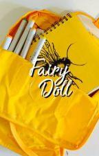 Fairy Doll ➸ lennstarr by NY_Adversary