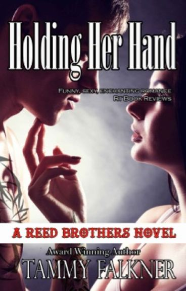 Holding Her Hand - libro 9 ( Reed brothers)