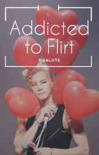 Addicted to Flirt by pisalute