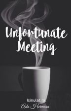 Unfortunate Meeting by OreyNihni