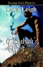 """SERIE CASTA DE LOBOS  -LIBRO 03 """" ELIZABETH'S WOLF"""" by kathe-ens"""