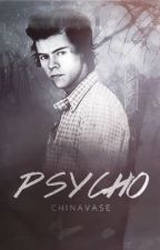 Psycho ➳ H.S. by chinavase