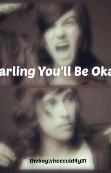 Darling You'll Be Okay (Kellic Fanfiction)