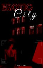 Erotic City by nubian43