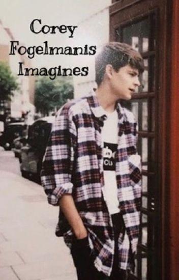 Corey Fogelmanis Imagines