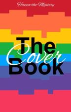 The Cover Book by Hazza-the-Mystery