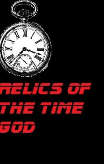 Relics of the Time God