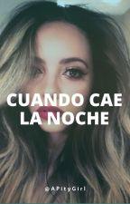 Cuando Cae la Noche    Jarry by APityGirl