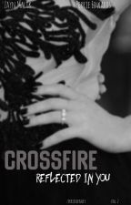 Crossfire - Reflected in You [zerrie]  by zerriesofancy