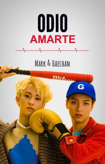 Odio Amarte ||NCT - MarkHyuck||