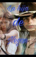 La Hija De Negan Carl Grimes & Tu by anadixon05
