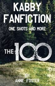 The 100 (Kabby one shots)  by ChancellorGriffin