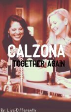 Calzona - Together Again  by Live-Differently