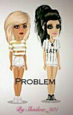Problem by Shadow_901