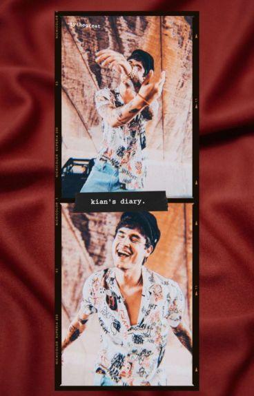 Kian's Diary.➵ j.c.k.l.