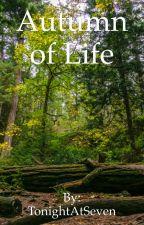 Autumn of life (Jasper Whitlock fanfiction) by TonightAtSeven